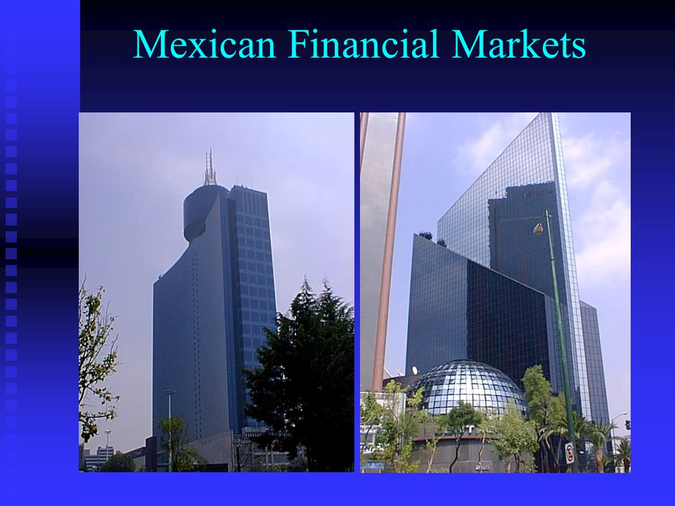 Mexican Financial Markets