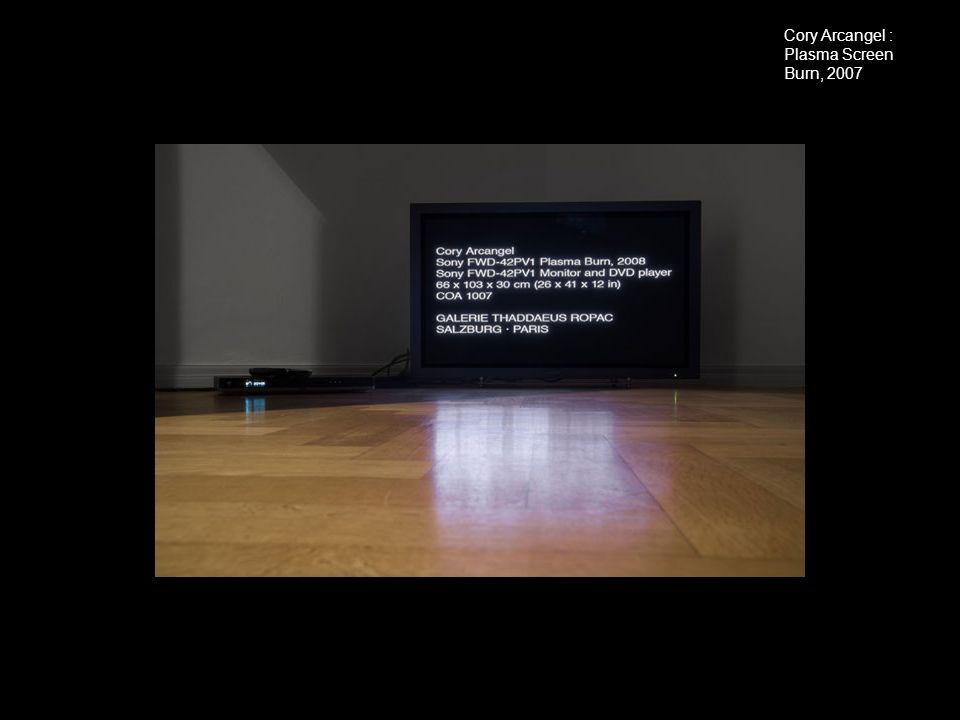 Cory Arcangel : Plasma Screen Burn, 2007