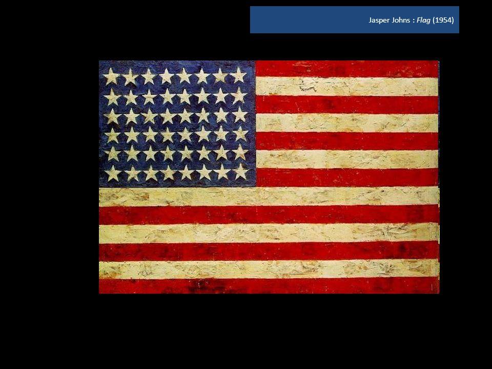 Jasper Johns : Flag (1954)