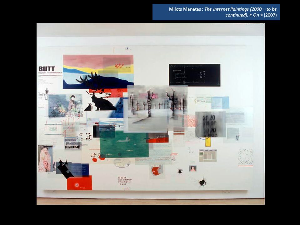Milots Manetas : The Internet Paintings (2000 – to be continued). « On » (2007)