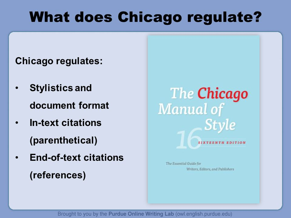 chicago format in text citation The chicago manual of style/turabian citation style includes two systems for citations: a notes and bibliography system and the author-date system the notes and bibliography system is most commonly used in history courses.