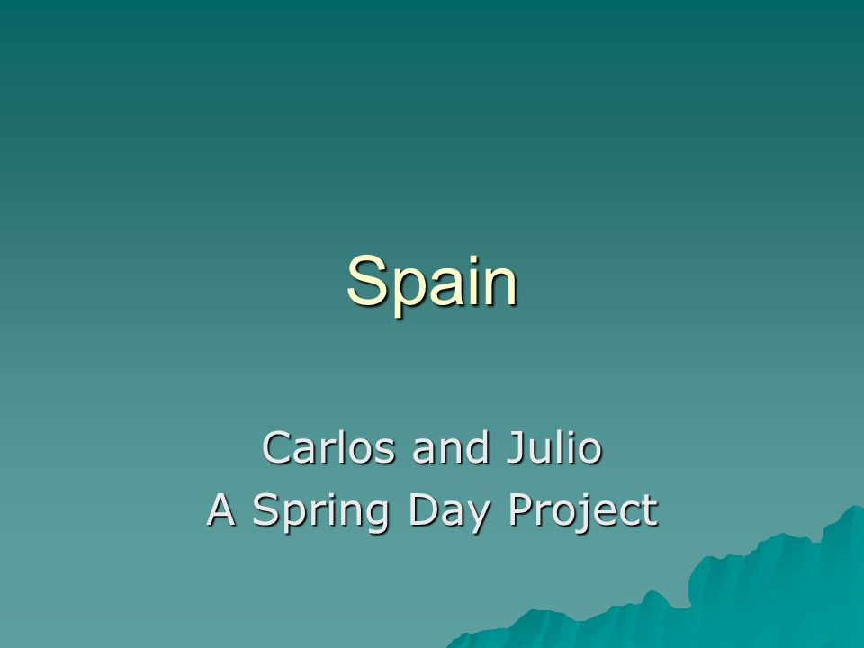 Spain Carlos and Julio A Spring Day Project