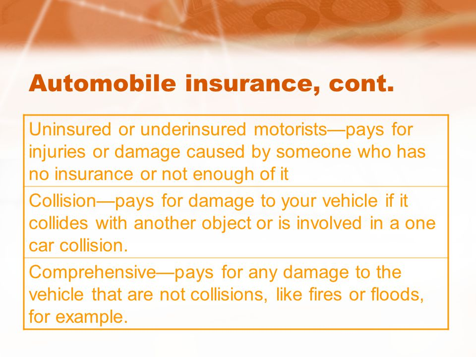 Automobile insurance, cont.