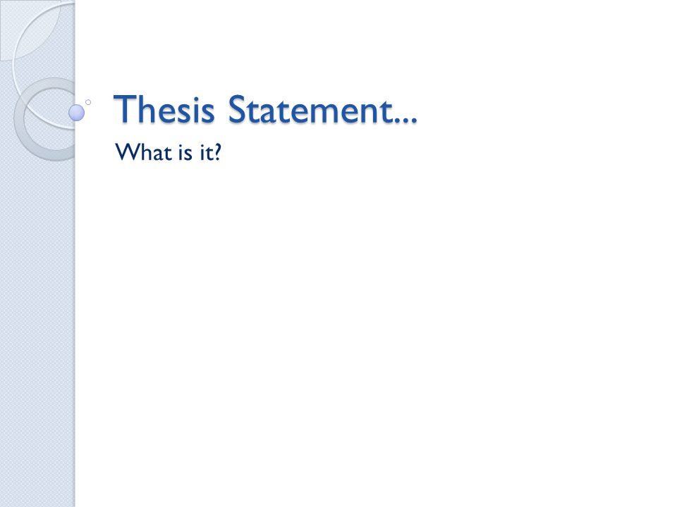 Whats a thesis statement