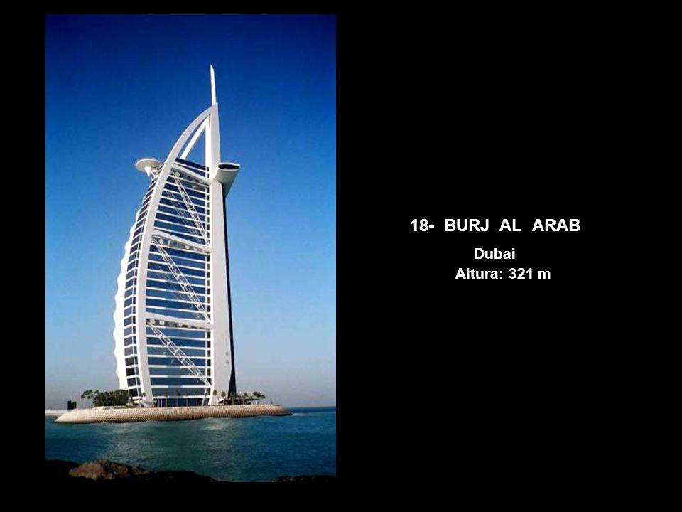18- BURJ AL ARAB Dubai Altura: 321 m