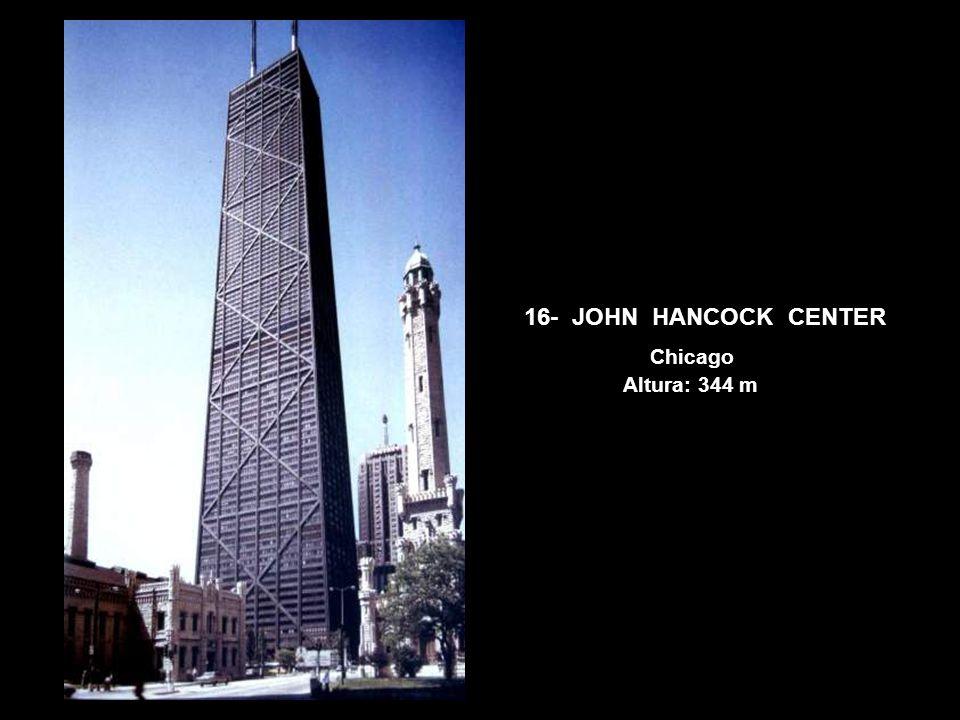 16- JOHN HANCOCK CENTER Chicago Altura: 344 m