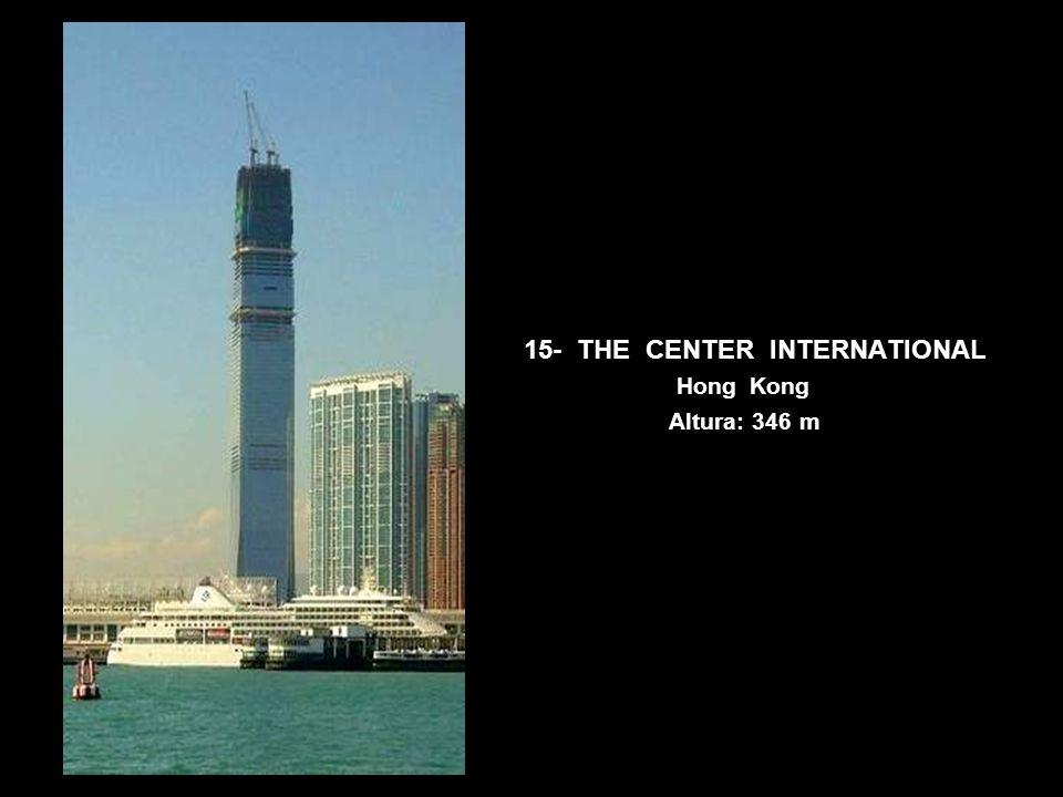 15- THE CENTER INTERNATIONAL Hong Kong Altura: 346 m