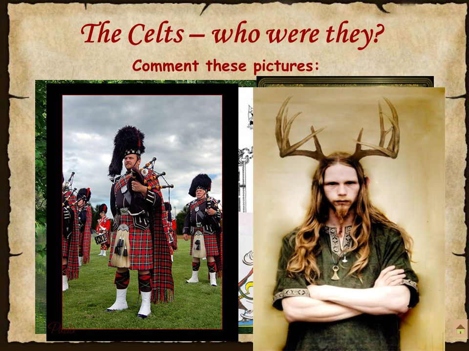 The Celts – who were they.