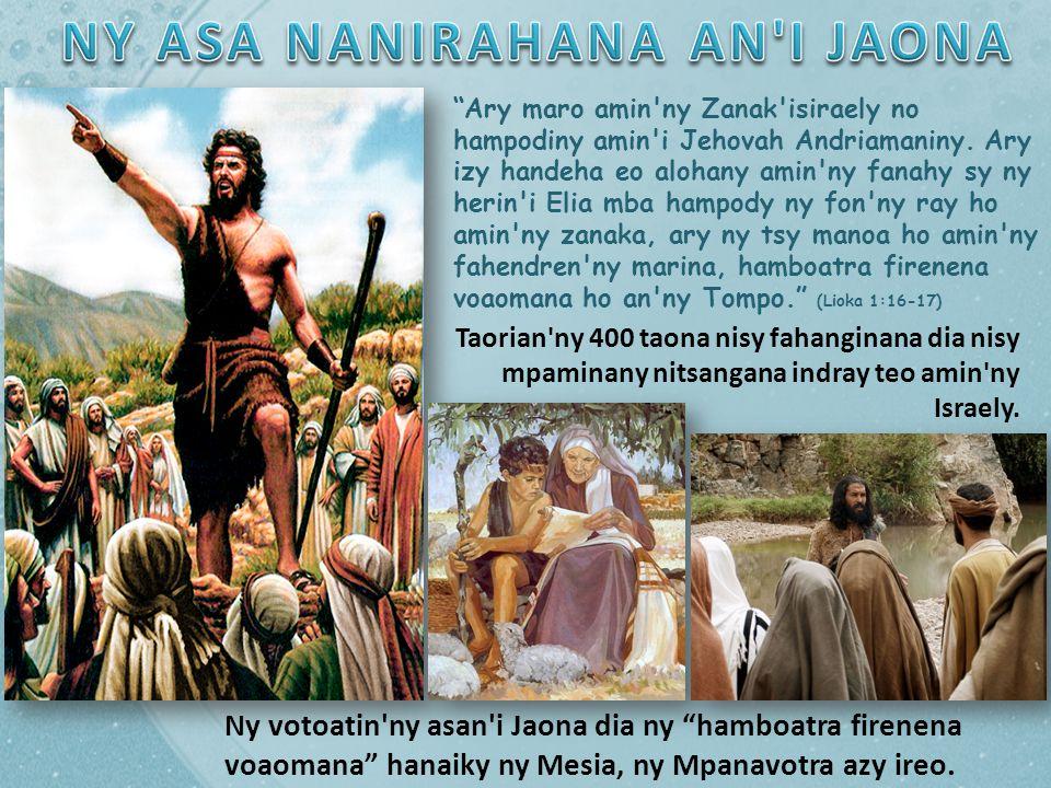 Ary maro amin ny Zanak isiraely no hampodiny amin i Jehovah Andriamaniny.