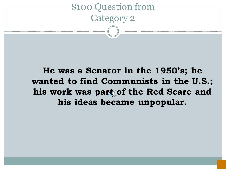 $500 Answer from Category 1 McCarthyism
