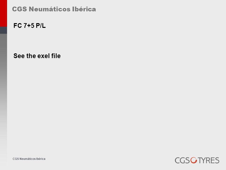 CGS Neumáticos Ibérica FC 7+5 P/L See the exel file