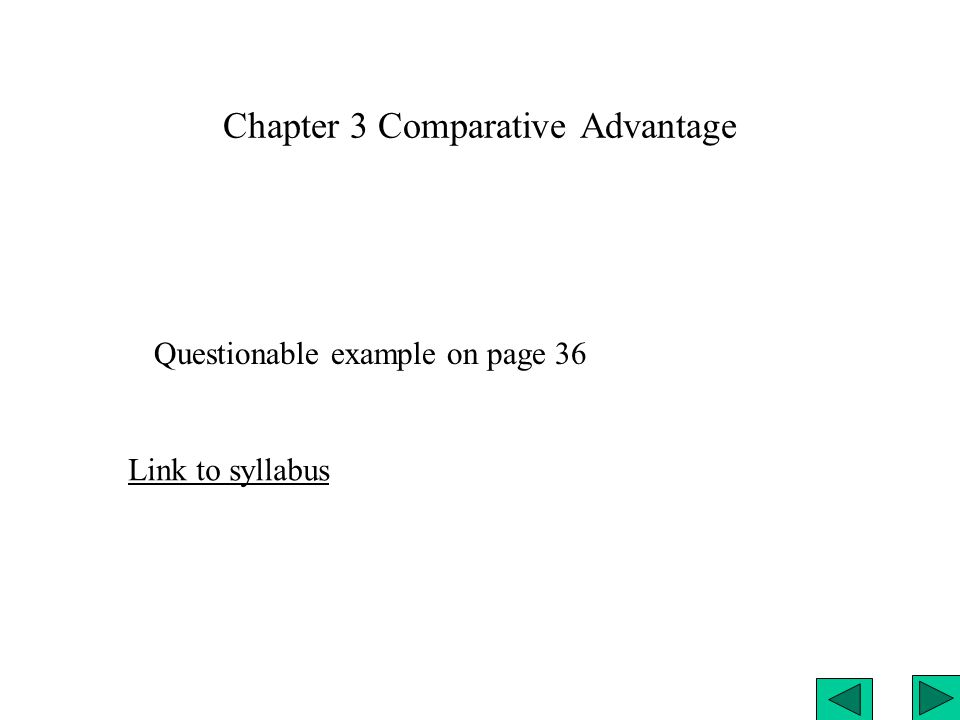 Chapter 3 Comparative Advantage Link to syllabus Questionable ...