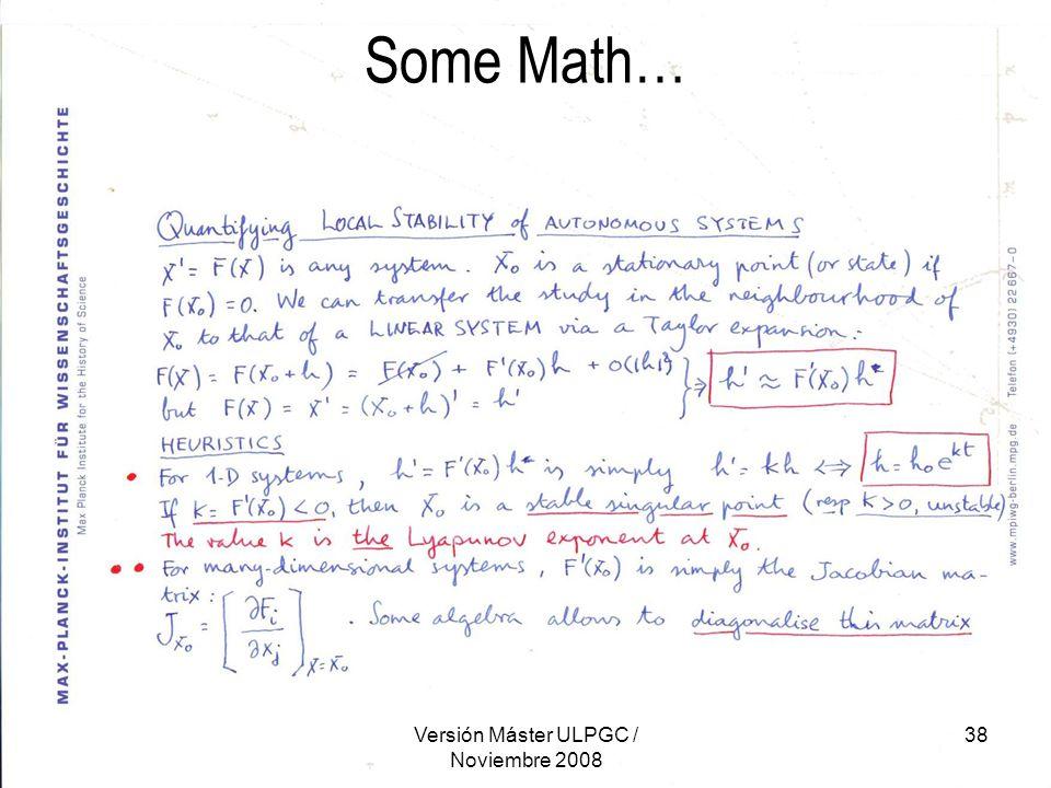 Versión Máster ULPGC / Noviembre 2008 38 Some Math…