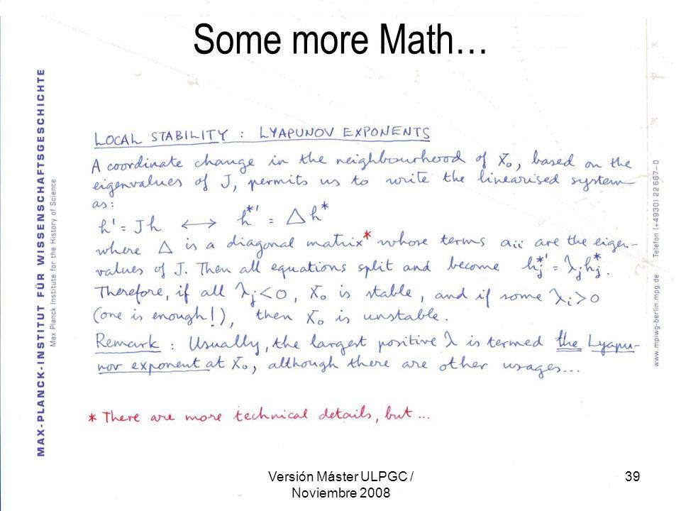 Versión Máster ULPGC / Noviembre 2008 39 Some more Math…