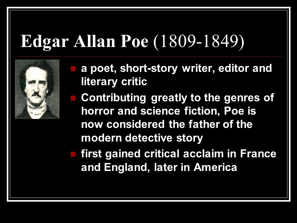 What literary period did Edgar Allan Poe write in?