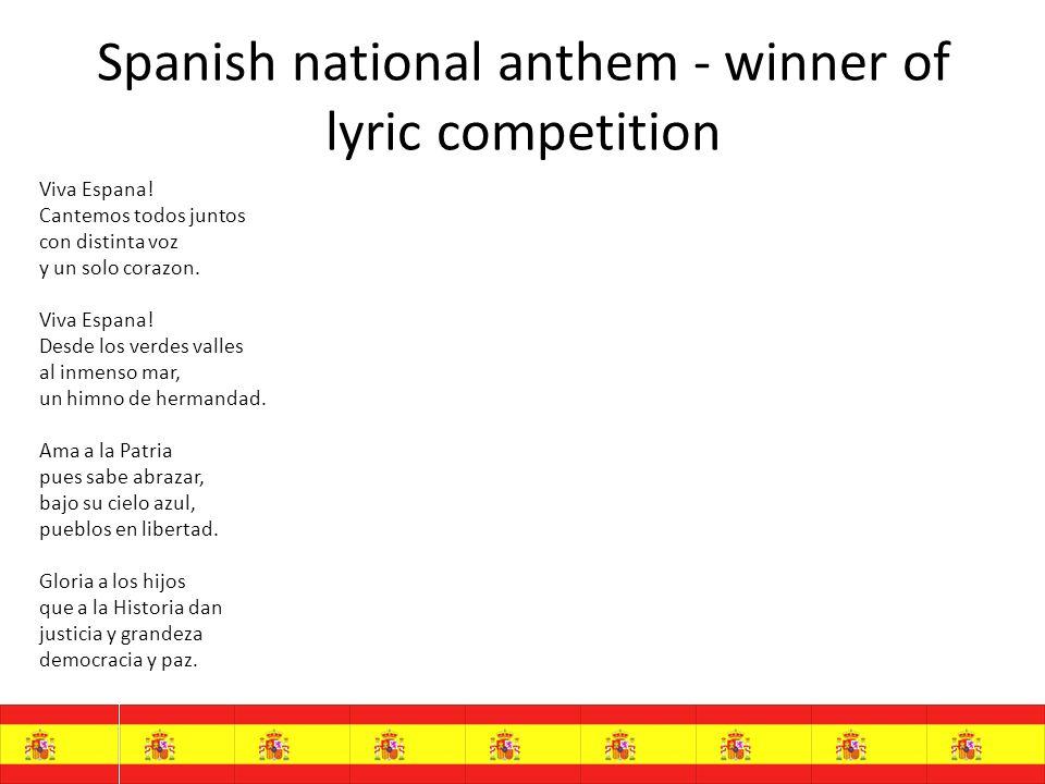 Spanish national anthem - winner of lyric competition Viva Espana.