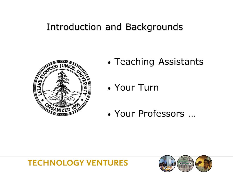 Teaching Assistants Your Turn Your Professors … Introduction and Backgrounds