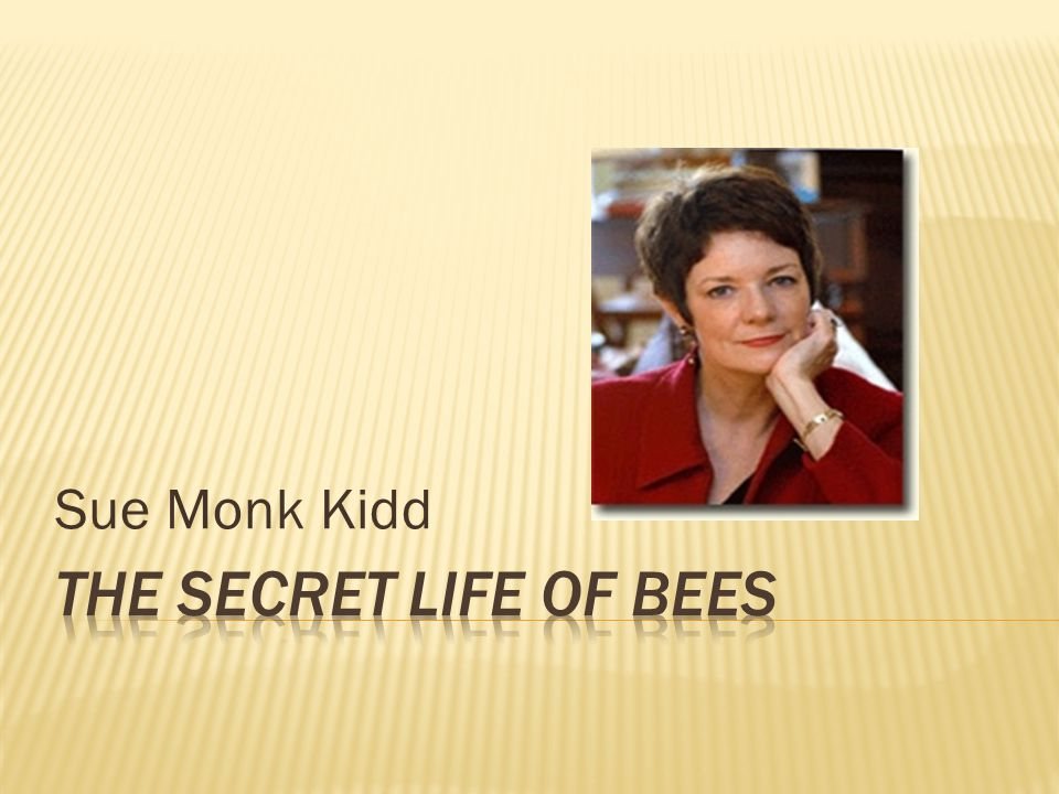 sue monk kidd the secret life A tale of love and loss, sisterhood and trauma, sue monk kidd's 2002 novel the secret life of bees has won the hearts of millions of readers around the world but few know the full truth behind this inspirational novel.