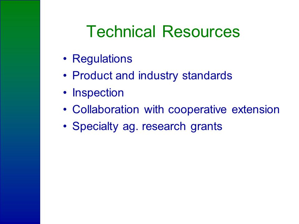 Technical Resources Regulations Product and industry standards Inspection Collaboration with cooperative extension Specialty ag.