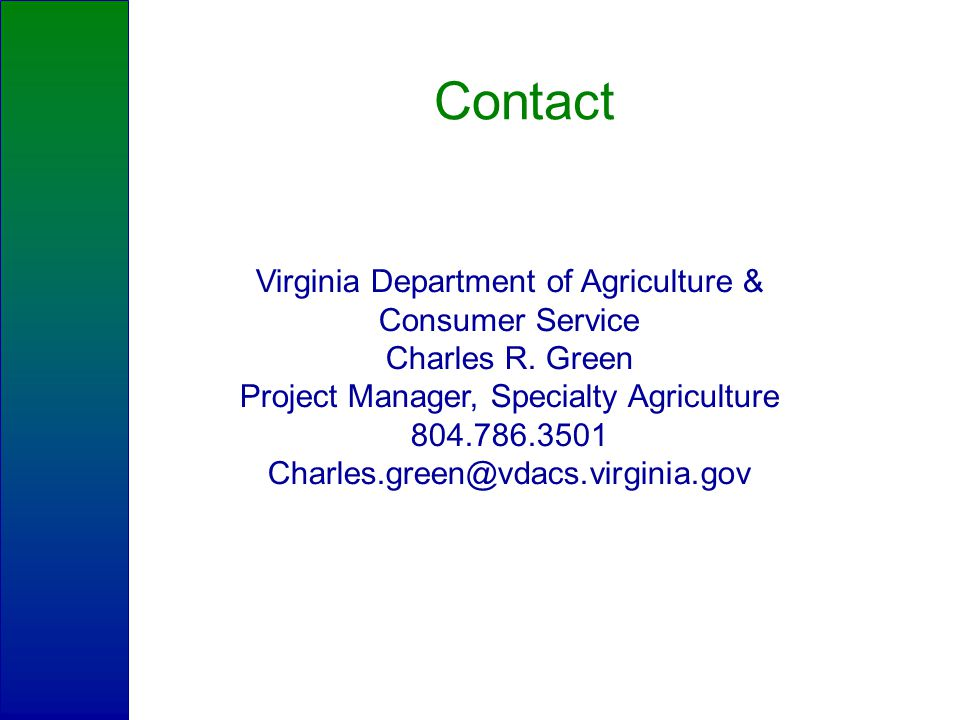 Contact Virginia Department of Agriculture & Consumer Service Charles R.