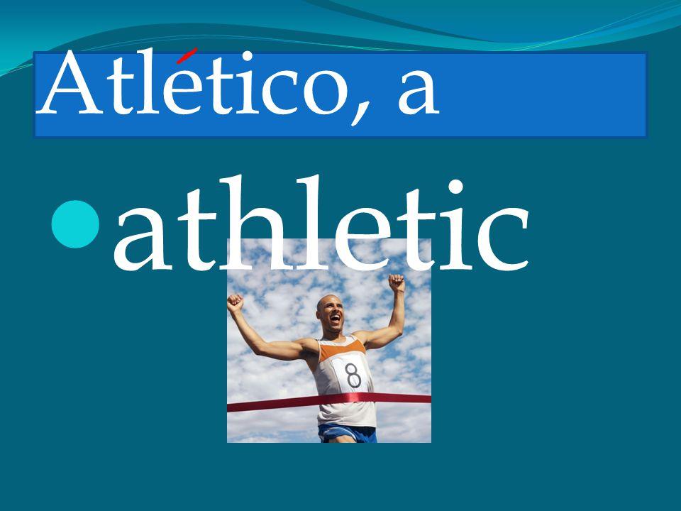 Atletico, a athletic