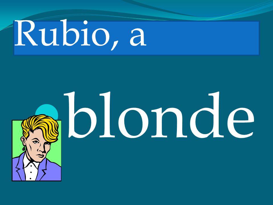 Rubio, a blonde