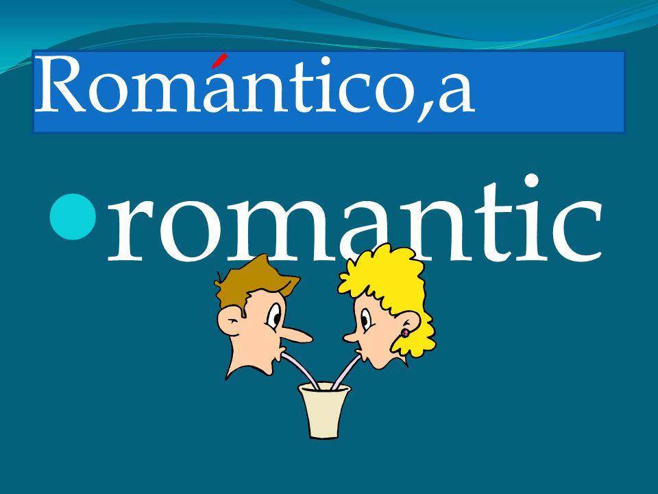 Romantico,a romantic