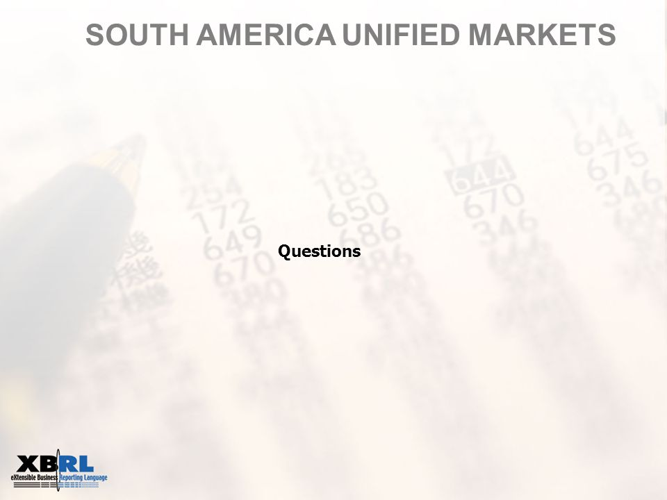 SOUTH AMERICA UNIFIED MARKETS Questions