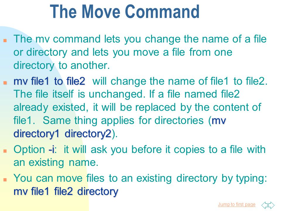 Jump to first page Copy Command cp option argument n General form1: cp option argument n cp file1 file2 n cp file1 file2 creates a copy of file1 and gives it the name file2.