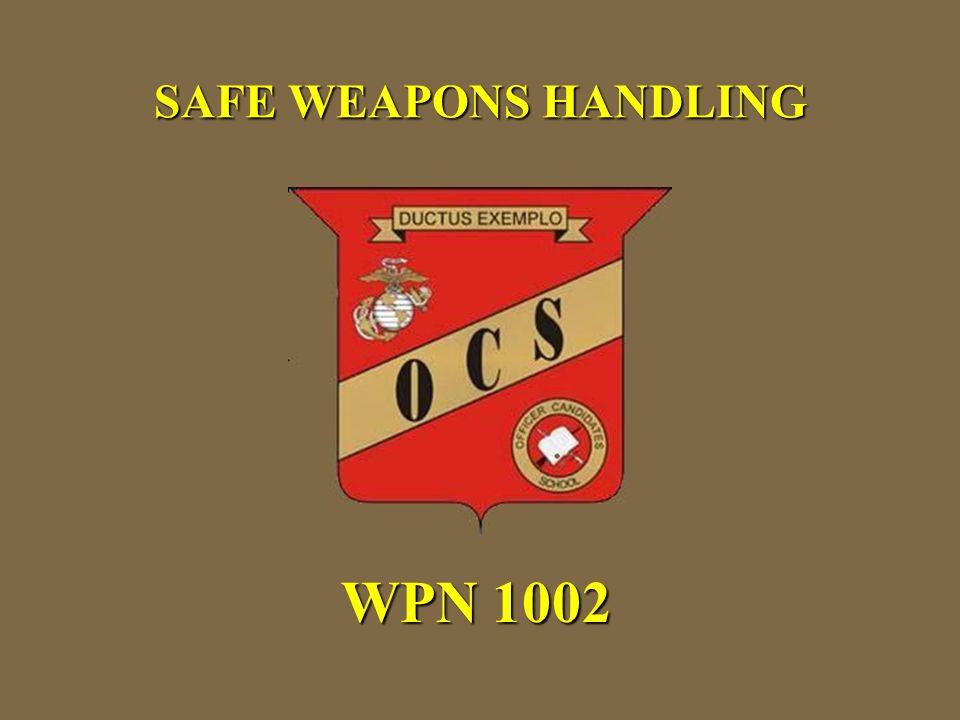 SAFE WEAPONS HANDLING WPN 1002