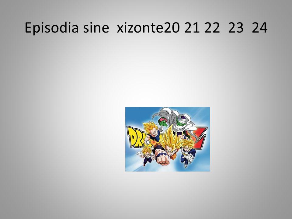 Episodia sine xizonte20 21 22 23 24