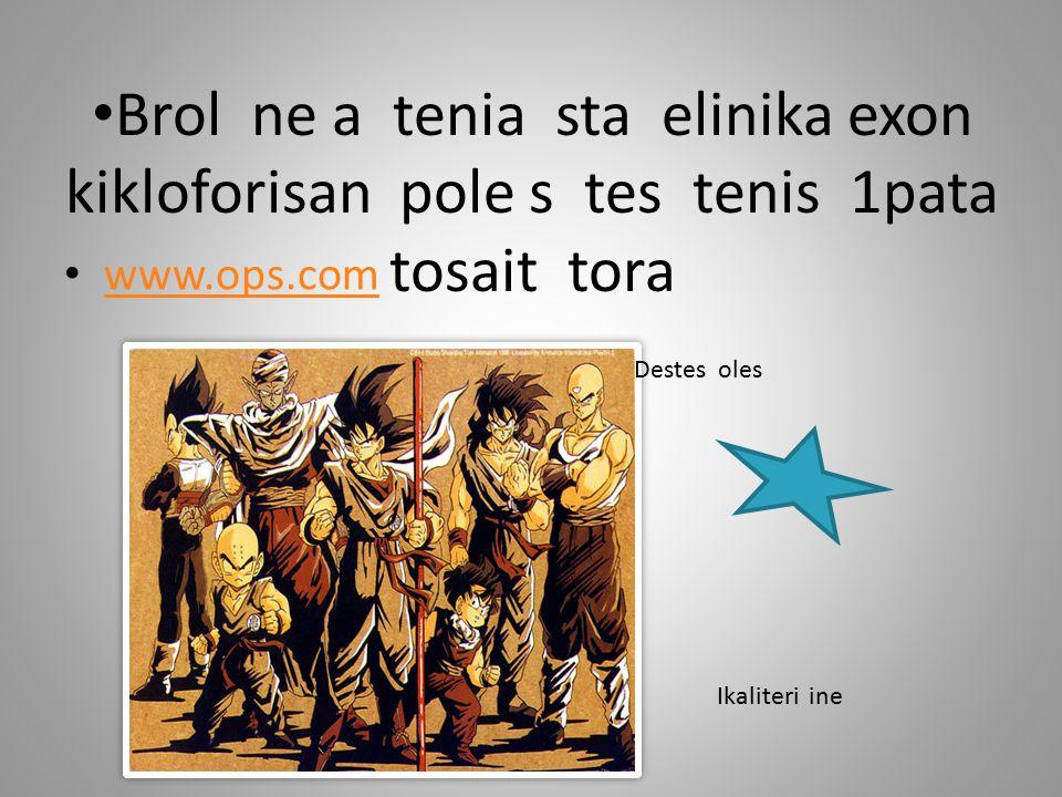 Brol ne a tenia sta elinika exon kikloforisan pole s tes tenis 1pata tosait tora www.ops.com Destes oles Ikaliteri ine