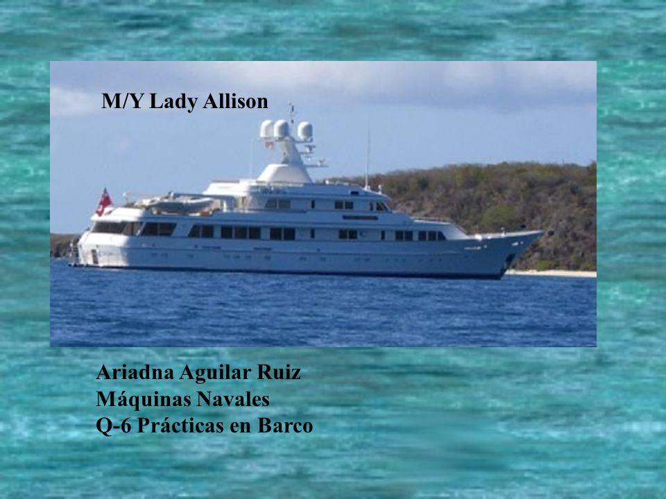 Ariadna Aguilar Ruiz Máquinas Navales Q-6 Prácticas en Barco M/Y Lady Allison