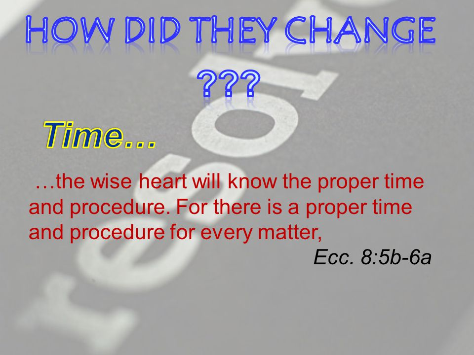 …the wise heart will know the proper time and procedure.