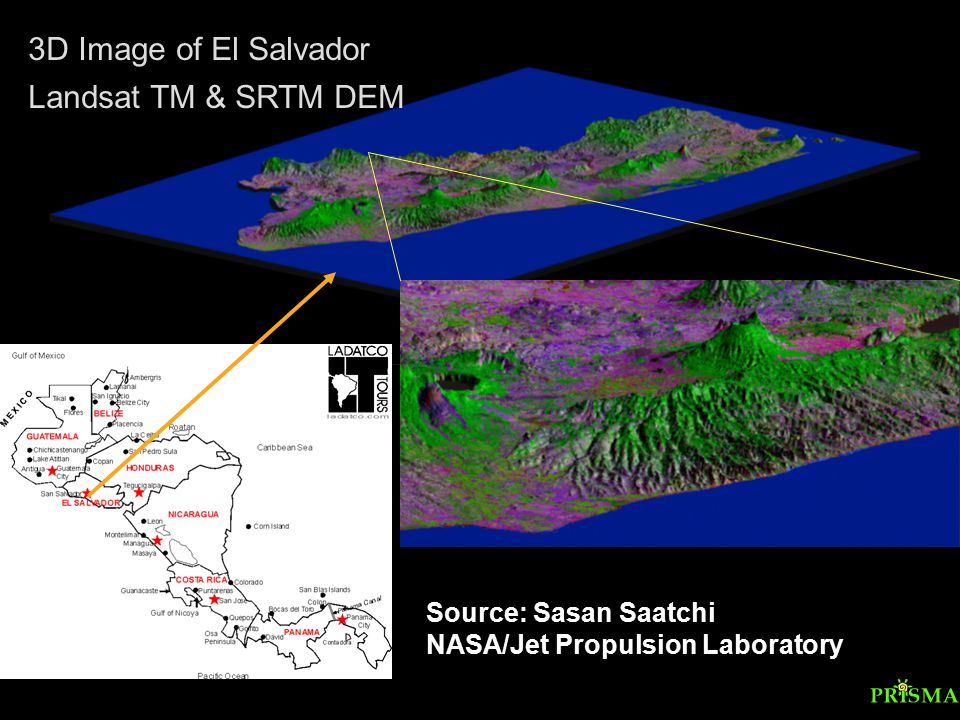 3D Image of El Salvador Landsat TM & SRTM DEM Source: Sasan Saatchi NASA/Jet Propulsion Laboratory