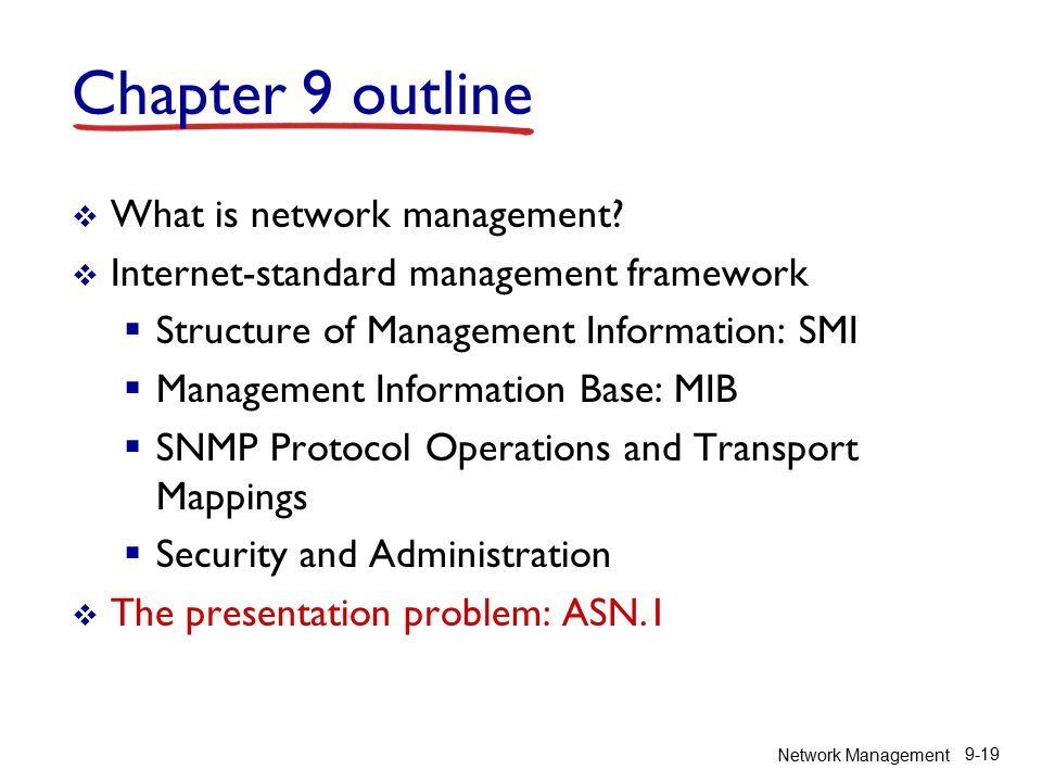 Network Management 9-19  What is network management.