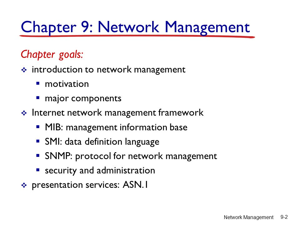 Network Management 9-23 Solving the presentation problem 1.