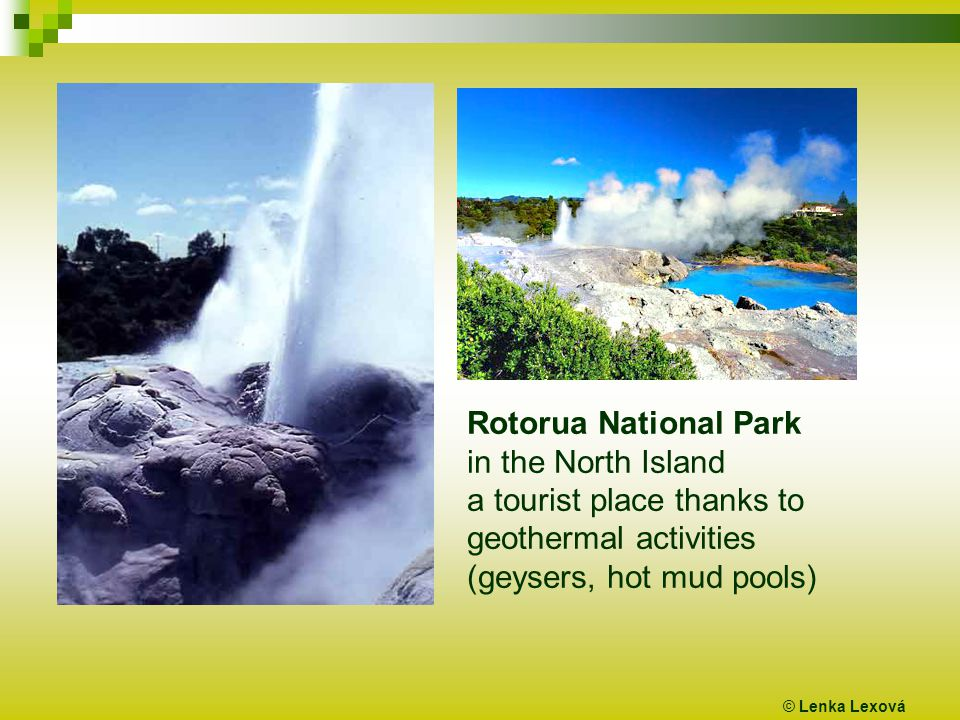 © Lenka Lexová Rotorua National Park in the North Island a tourist place thanks to geothermal activities (geysers, hot mud pools)