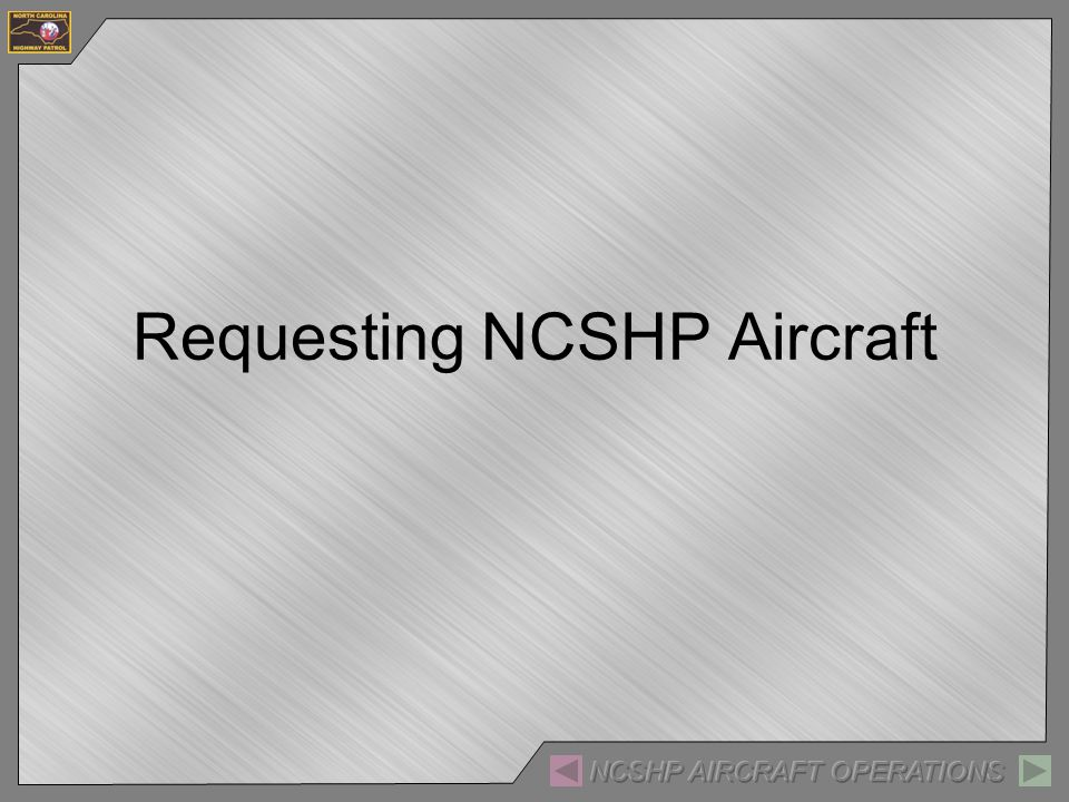 Requesting NCSHP Aircraft