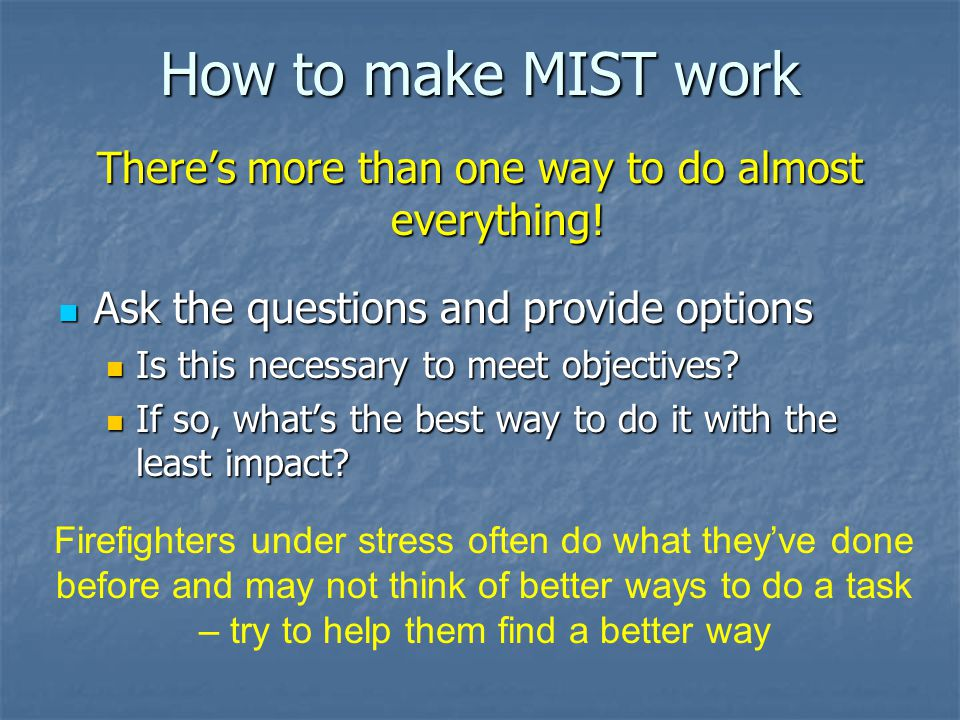 How to make MIST work There's more than one way to do almost everything.