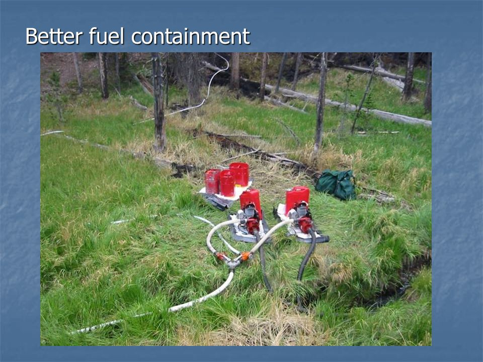 Better fuel containment