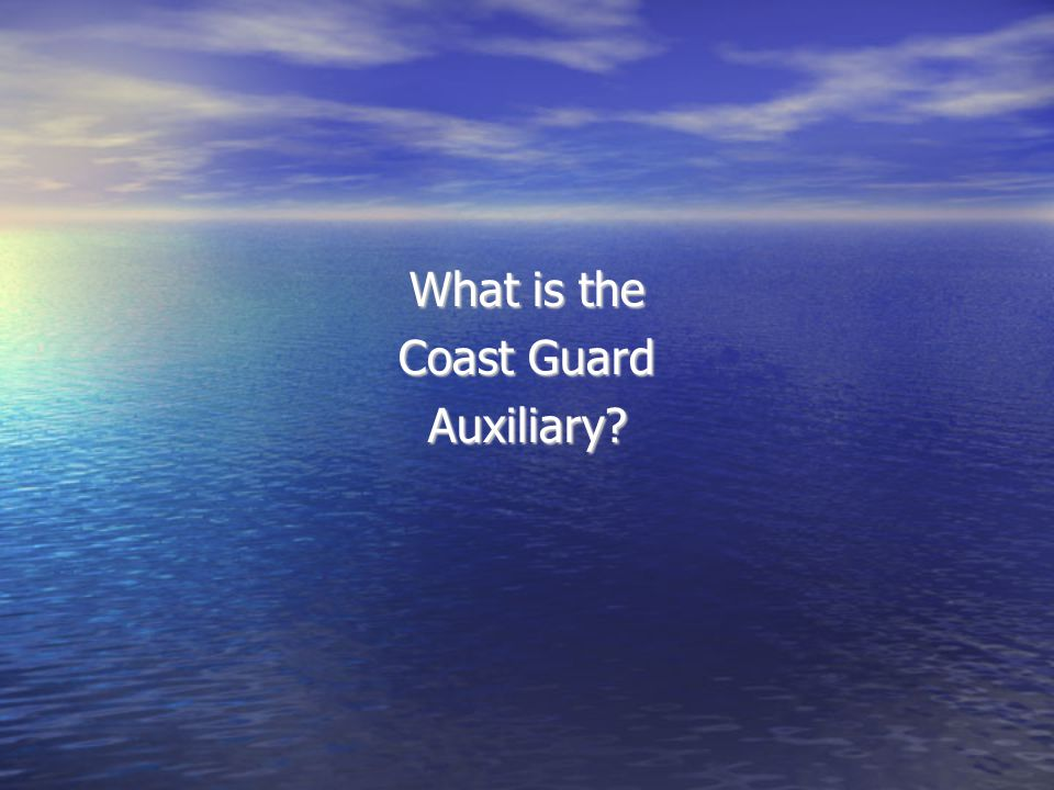 What is the Coast Guard Auxiliary