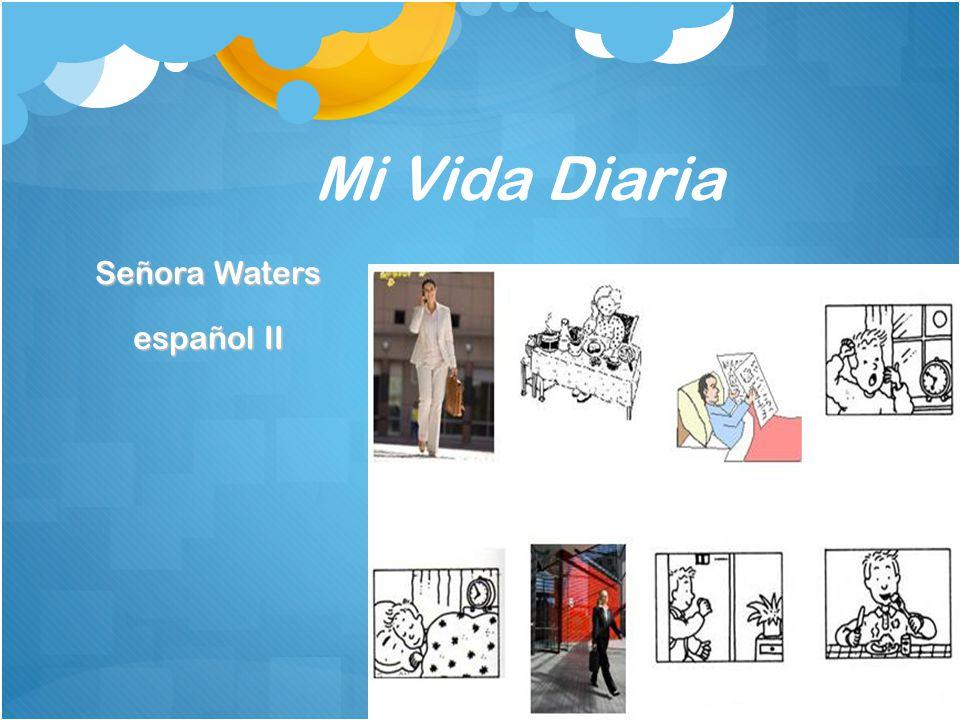 Mi Vida Diaria Señora Waters español II