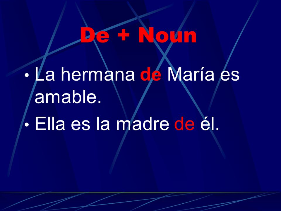 "De + noun (pronoun) This concept of showing possession is using ""de + noun."" For example:"