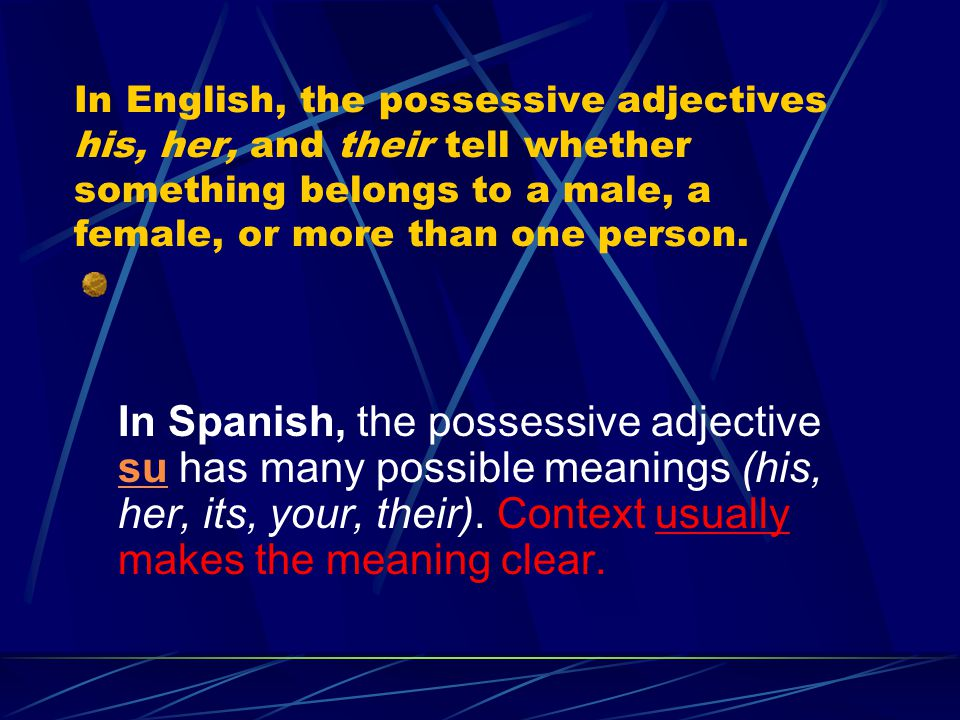 Posessive Adjectives singular 1. mi / mis-my 2. tu / tus- your 3. su / sus- his,her or your (form.) plural 4. nuestro (a, os, as )- our 5. vuestro (a,