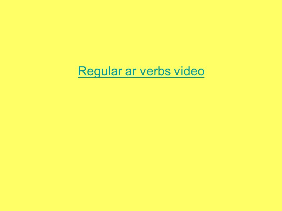 Regular ar verbs video