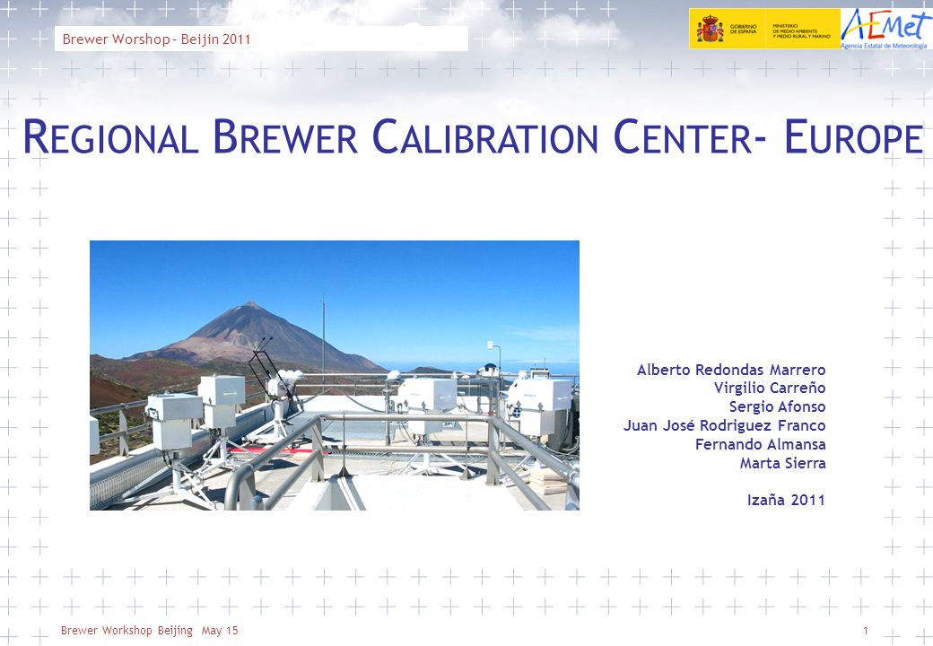 Brewer Workshop Beijing May 15 AEMET, Agencia Estatal de Meteorología 22