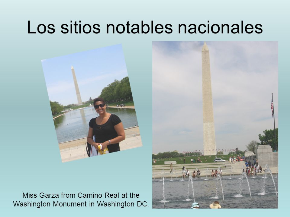 Los sitios notables nacionales Miss Garza from Camino Real at the Washington Monument in Washington DC.