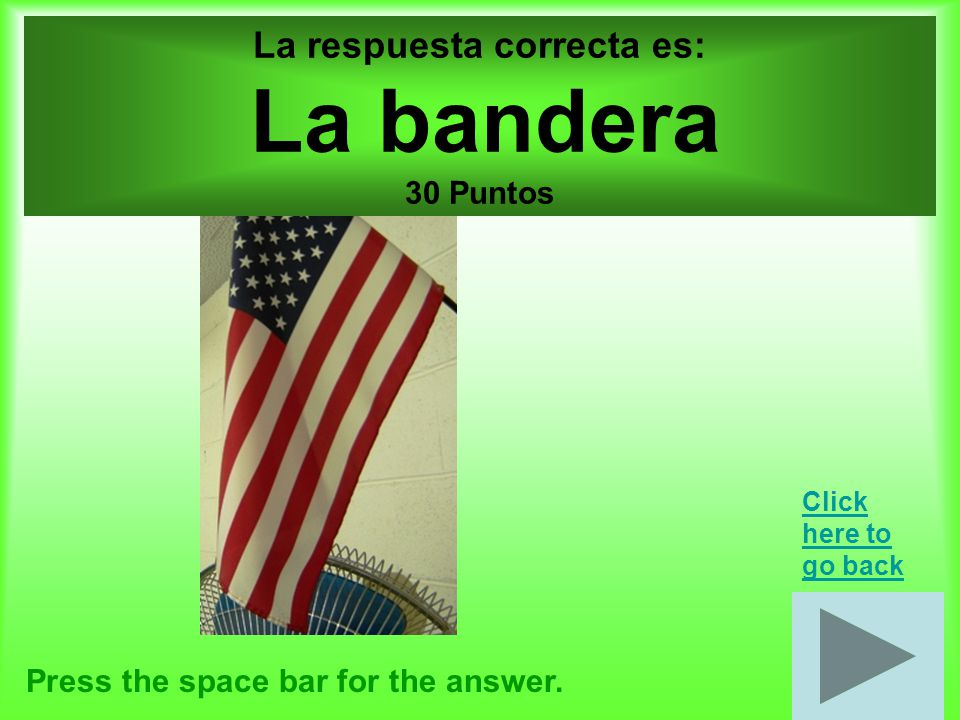 Escuela por 30 puntos Press the space bar for the answer.