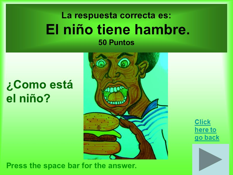 Emociones por 50 puntos Press the space bar for the answer.